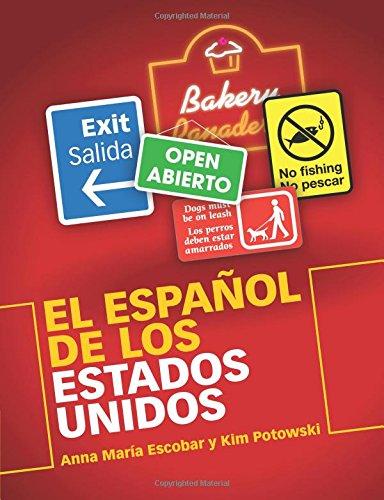 El Español de los Estados Unidos por Anna Maria Escobar