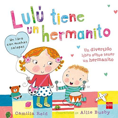 Lulú tiene un hermanito por Camilla Reid