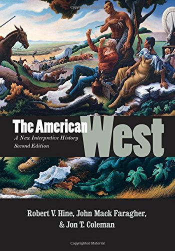The American West: A New Interpretive History, Second Edition (Lamar Series in Western History)