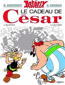 """Afficher """"Une aventure d'Astérix. n° 21<br /> Le cadeau de César"""""""