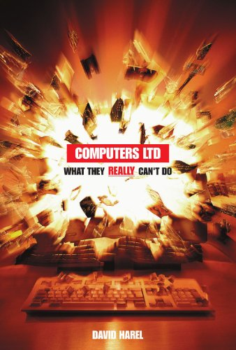 Computers Ltd: What They REALLY Can't Do (Oxford Paperbacks)