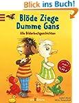 Blöde Ziege - Dumme Gans: Alle Bilder...