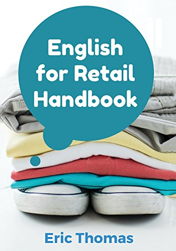 english-for-retail-a-textbook-for-esl-learners-in-the-retail-apparel-industry-english-edition