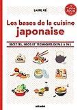 Les bases de la cuisine japonaise : Le goût du Japon...
