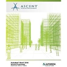 Autodesk Revit 2018 Structure Fundamentals - Metric: Autodesk Authorized Publisher