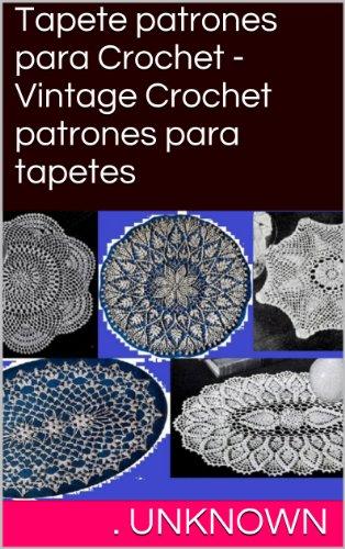 Tapete patrones para Crochet - Vintage Crochet patrones para tapetes ...
