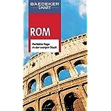 Baedeker SMART Reiseführer Rom: Perfekte Tage in der ewigen Stadt