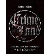 [ [ [ Crime Land (German) [ CRIME LAND (GERMAN) ] By Bauers, Dennis ( Author )Dec-16-2010 Paperback