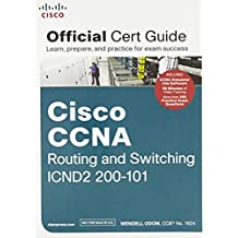 Cisco CCNA Routing and Switching Icnd2 200 - 101 Official Cert Guide