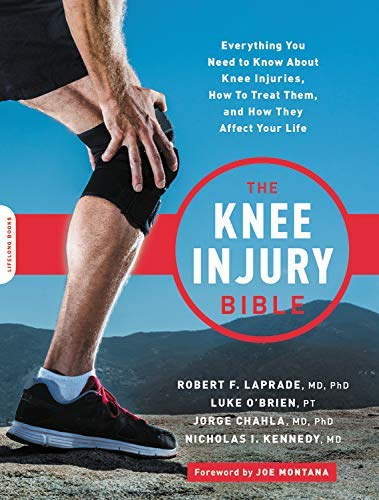 The Knee Injury Bible: Everything You Need to Know about Knee Injuries, How to Treat Them, and How They Affect Your Life (English Edition)