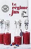 Le régime jus : - 3kg en 7 jours