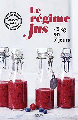 le-regime-jus-3kg-en-7-jours
