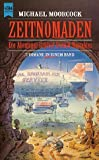 Zeitnomaden. Drei Romane in einem Band: Der Herr der L?fte / Der Landleviathan / Der Stahlzar