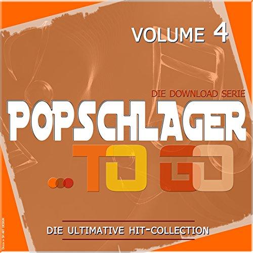 Popschlager TO GO, Vol. 4 (Die...