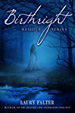Birthright (Residue Series #2)