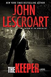 The Keeper: A Novel (Dismas Hardy) by Lescroart, John (2014) Hardcover