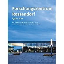 Forschungszentrum Rossendorf 1989–2011: Von der Auflösung des Akademieinstitutes bis zum Eintritt in die Helmholtz-Gemeinschaft