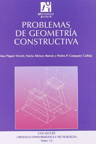 Problemas de geometria constructiva/ Problems of constructive geometry