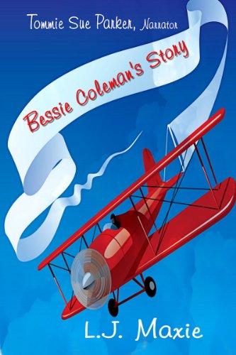 Bessie Coleman's Story (English Edition) - Bessie Coleman-biographie
