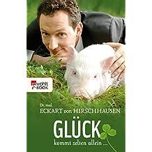Glück kommt selten allein ... (German Edition)