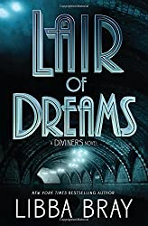 Lair of Dreams: A Diviners Novel (The Diviners) by Libba Bray (2015-08-25)