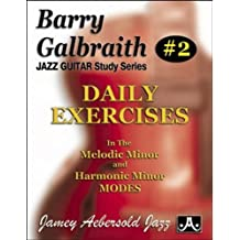 Barry Galbraith Jazz Guitar Study 2 -- Daily Exercises: In the Melodic Minor and Harmonic Minor Modes