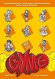 GYM 6. Komplette Sammlung von Schulaufgaben und Stegreifaufgaben für die 6. Klasse des achtjährigen Gymnasiums. Mit integriertem Aufgabenteil und separatem Lösungsheft -
