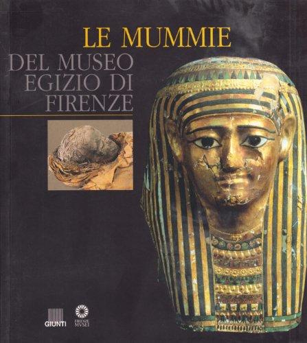 Le mummie del Museo egizio di Firenze