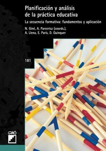 Planificación Y Análisis De La Práctica Educativa (BIBLIOTECA DE AULA)