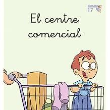 El centre comercial (Primeres Lectures Micalet (versió manuscrita)) - 9788476608975