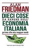 Alan Friedman (Autore)(9)Acquista: EUR 10,00EUR 8,5016 nuovo e usatodaEUR 8,50