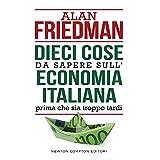 Alan Friedman (Autore) (10)Disponibile da: 29 gennaio 2018 Acquista:  EUR 10,00  EUR 8,50 16 nuovo e usato da EUR 5,00