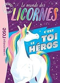 Le monde des licornes - Aventures sur mesure XXL par Théo Duval