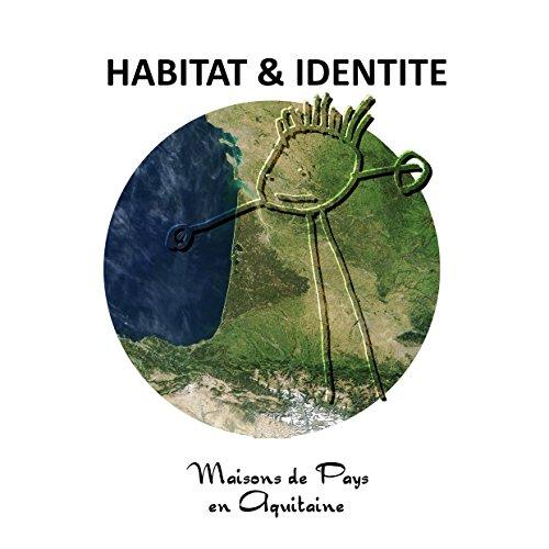 Habitat et Identit