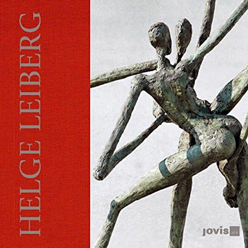 Helge Leiberg: Poesie & Pose - Bronzen por Christiane Bühling