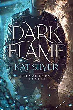 Dark Flame: An enemies to lovers MM urban fantasy (Flame Born Book 1) (English Edition)
