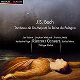 J.S. Bach: Tombeau de Sa Majesté la Reine de Pologne