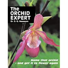The Orchid Expert: Name that orchid - and get it to flower again