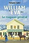 William et Eva, tome 2 : Le magasin général par Calvé