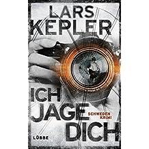 Ich jage dich: Kriminalroman. Joona Linna, Bd. 5 by Lars Kepler (2015-03-12)