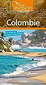 Guide Evasion Colombie par Guide Evasion