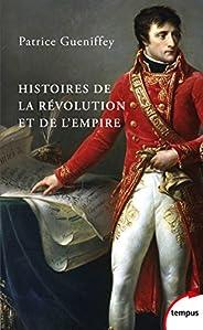 Histoires de la Révolution et de l'Empire (Tempus t.
