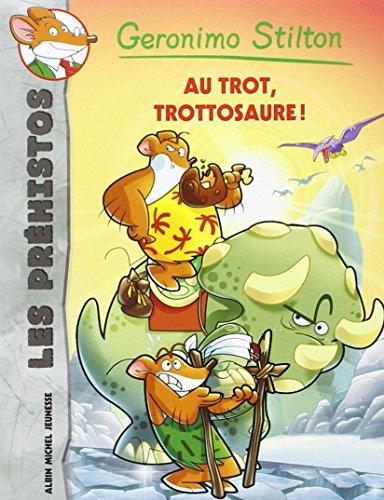 Au trot, Trottosaure !