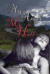 My Angel My Hell (English Edition)