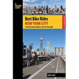 Best Bike Rides New York City: Great Recreational Rides in the Five Boroughs (Best Bike Rides Series)
