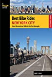 Best Bike Rides New York City: Great Recreational Rides in the Five Boroughs (Best Bike Rides Series) (English Edition)