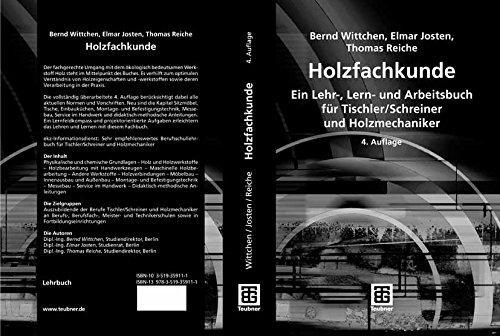 Holzfachkunde: Ein Lehr-, Lern- und Arbeitsbuch für Tischler/Schreiner und Holzmechaniker