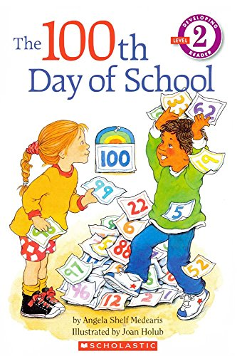 The 100th Day of School (Hello Reader! Level 2 (Prebound)) por Angela Shelf Medearis