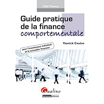 Guide pratique de la finance comportementale pour