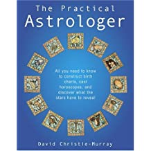 The Practical Astrologer by David Christie-Murray (2005-05-03)